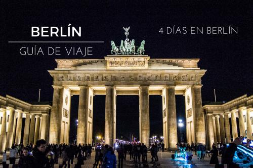 Guía de viaje: 4 días en Berlín